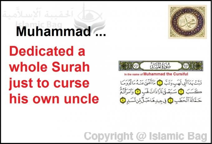 Muhammad dedicated a whole Surah just to curse his own uncle