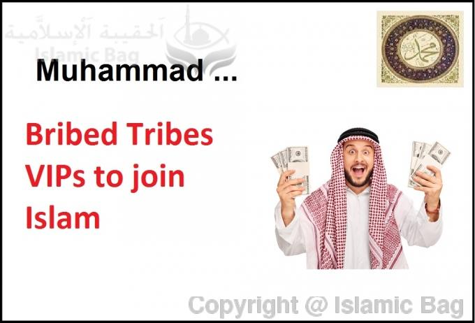 Muhammad bribed people to join Islam