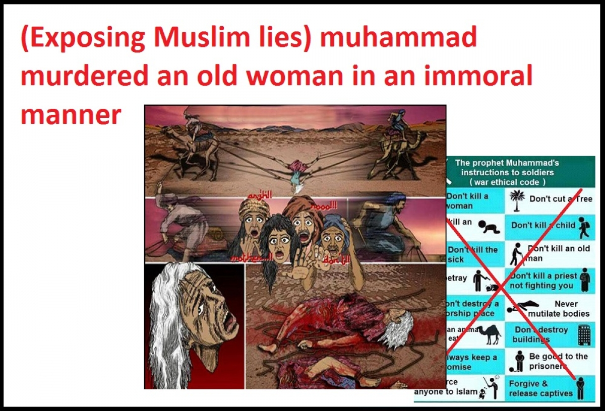 Muhammad killed old people in way that shows immoral character